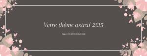 Votre-thème-astral-2015
